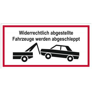JUST Hinweisschild Abschlepp-Warnung 250 x 125 mm PP