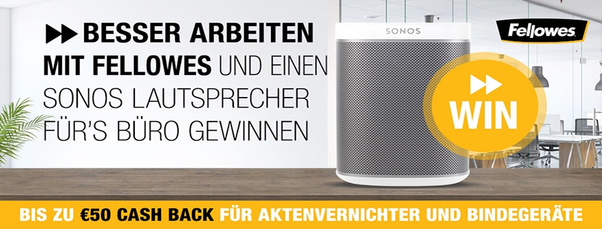 FELLOWES Cashback + Sonos Lautsprecher gewinnen